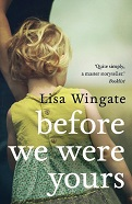 :Before we were yours by Lisa Wingate