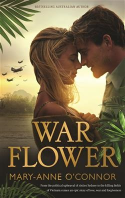 :War Flower by Mary-Anne O'Connor